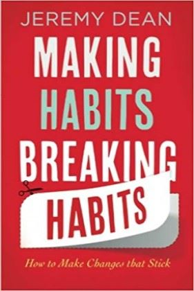 Making Habit, Breaking Habits